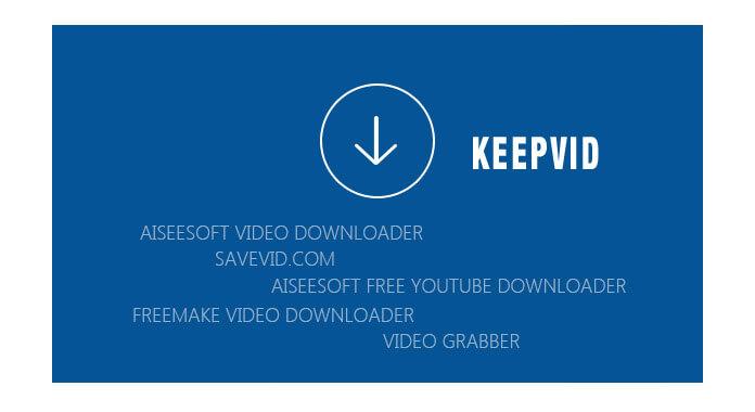 排名前5位的KeepVid替代方案–下載/轉換在線視頻