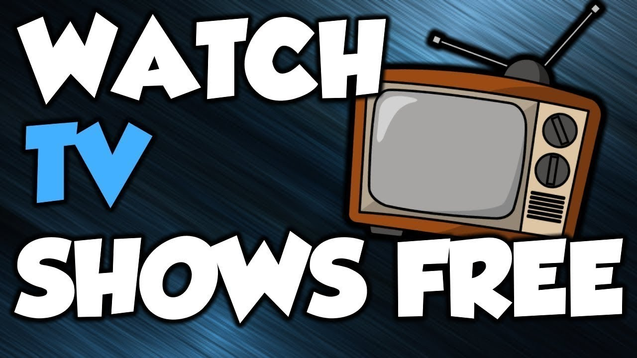 How to watch TV shows online for free - YouTube