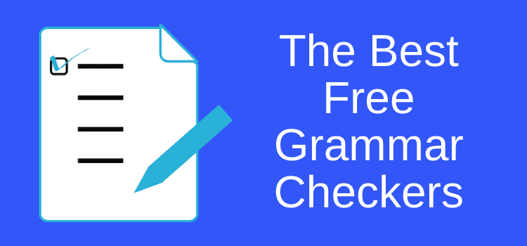 The Best Free Grammar Checkers And Grammar Correction Tools